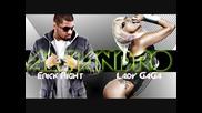 Lady Gaga Ft. Erick Right - Alejandro (official remix) + линк за сваляне!
