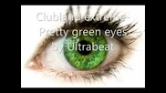 Clubland Extreme - Pretty Green Eyes