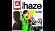 Haze - - Rap Flamenco con Canelita ( doctor haze 2010 )