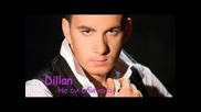 Dillan - Не си обичана