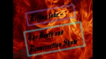 killing joke - the death and resurrection show
