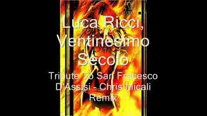 Luca Ricci, Ventinesimo Secolo - Tribute to San Francesco Dassisi