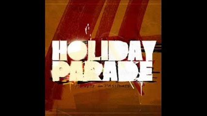 Holiday Parade - Where Did I Go
