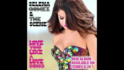 Selena Gomez and The Scene - Love You Like A Love Song (audio)