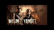 Perfecto - Wisin Y Yandel Ft Ivy Queen & Yaviah