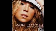Mariah Carey Boy (I need You) remix