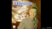 Miroslav Ilic - 1998 - Setis li se nekad mene (hq) (bg sub)