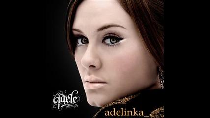 • У Н И К А Л Н А ! // Adele- Take It All !! •