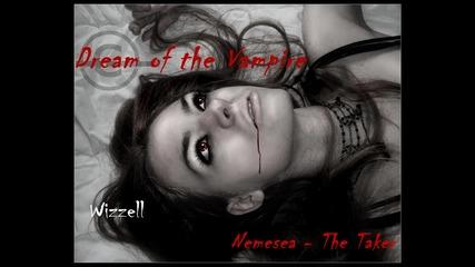 Dream of the Vampire  Nemesea - The Taker