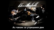 Blessthefall - Wait For Tomorrow - превод