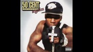 50 Cent Guess Whos Back Again - Say What You Want (outro)