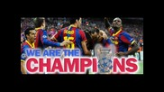 Fc Barcelona ...we Are The Champions 2011