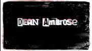 Dean Ambrose - Theme Song and Titantron 2014