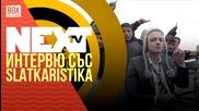 NEXTTV 024: Гост: Интервю със Slatkaristika
