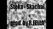 Steka - Skachai (prod. by R.fella)