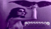 Possessor- Slaughter High