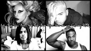 Lady Gaga - Born This Way Remix Vs Chris Brown, Waka Flocka, Busta Rhymes [cxdreezyremix]