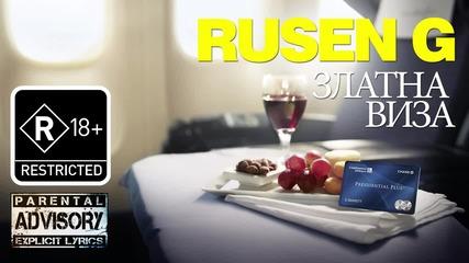 Rusen G - Златна виза (18+)