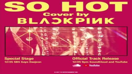 [превод] Blackpink - So Hot ( Theblacklabel Remix )