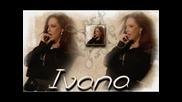 Ивана - Такава Съм