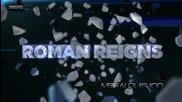 Roman Reigns Custom Titantron 2014