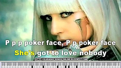 Poker Face in the style of Lady Gaga karaoke video with lyrics on the screen.