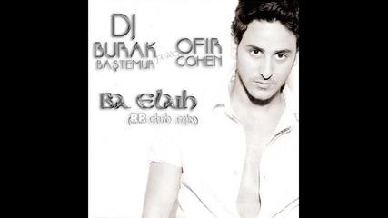 Ofir Cohen - Ba Elaih (roman B Radio Mix)