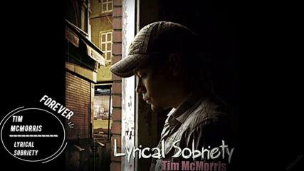 Lyrical Sobriety - Tim Mcmorris
