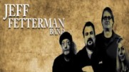 Jeff Fetterman band - Bottle Full Of Blues