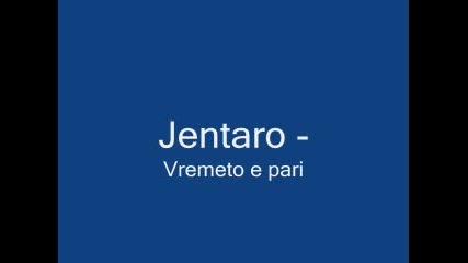 Jentaro - Времето Е Пари