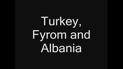 Bulgaria,  Greece Vs Turkey,  Albania