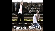 Seven Days Story - Funeral For Me