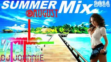 Поп Фолк Summer Mix August 2014 -dj Johnnie