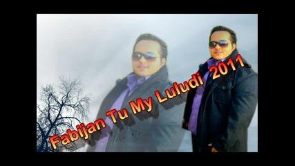 Fabijan 2011 - Tu Sijan Mi Luludi