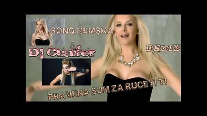 Sonq Nemska & Dj Cunifer - Pravena sum za rucete ti (remix)
