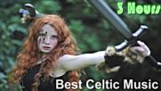 Celtic § Celtic Music 3 Hours of Best Irish Celtic and Celtic Music Irish
