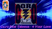 Co.ro Feat Taleesa - 4 Your Love-1993