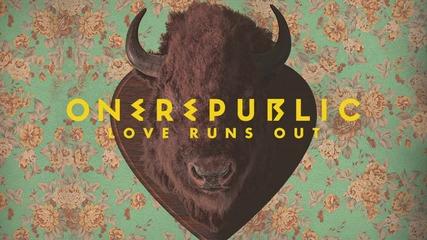 One Republic - Love Runs Out ( Lyric Video )