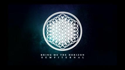 Bring Me The Horizon - Seen It All Before - Sempiternal (2013)