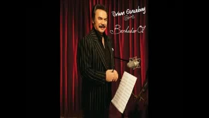 Orhan Gencebay Vatan Sagolsun (2010 Yeni Album Berhudar Ol)