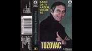 Predrag Zivkovic Tozovac - Nek nocas puknu strune