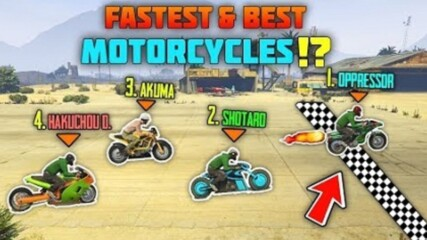 GTA 5 Online - Which Is The Fastest Motorbike ?