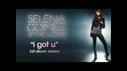 Selena Gomez I Got You Full