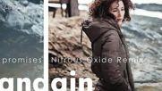 Andain - Promises ( Nitrous Oxide Remix )