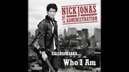 Nick Jonas & The Administration - Who I Am Preview (бг превод)