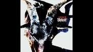 Slipknot - Skin Ticket