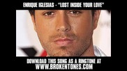 Enrique Iglesias - Lost Inside Your Love