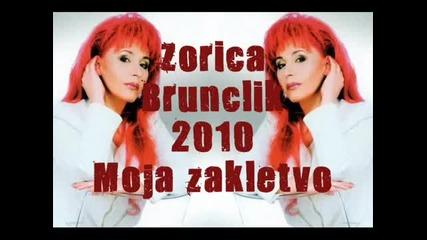 Zorica Brunclik - 2010 - Moja zakletvo (hq)