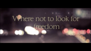 The Belle Brigade - Where Not To Look For Freedom (Оfficial video)