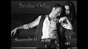 Serdar Ortac 2011 yeni album